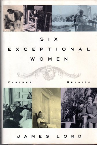 Six Exceptional Women: Further Memoirs by Farrar, Straus & Giroux