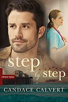 Step by Step (Crisis Team Book 2) by [Calvert, Candace]