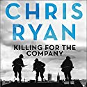 Killing for the Company Audiobook by Chris Ryan Narrated by To Be Announced