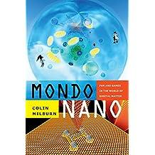 Mondo Nano: Fun and Games in the World of Digital Matter (Experimental Futures)