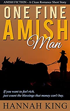 AMISH ROMANCE: One Fine Amish Man (A Clean Romance Short Story)