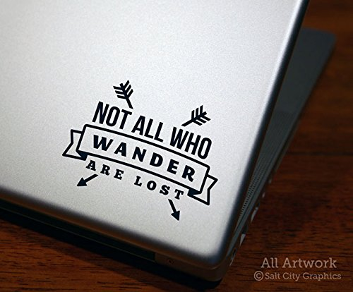5 inches Wide, White Salt City Graphics Not All Who Wander are Lost Decal Car Window Decal