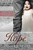 img - for Abiding Hope: Book 4 in the Healing Ruby Series (Volume 4) book / textbook / text book