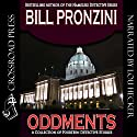 Oddments: A Short Story Collection Audiobook by Bill Pronzini Narrated by Lou Hecker