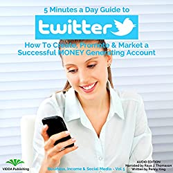 5 Minutes a Day Guide to Twitter