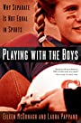 Playing With the Boys: Why Separate is Not Equal in Sports