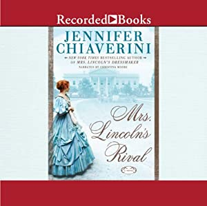 Mrs. Lincoln's Rival Audiobook