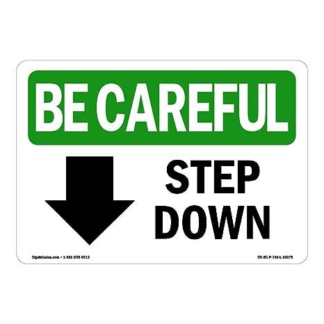 Amazon.com: OSHA tenga cuidado – Señal de paso hacia abajo ...