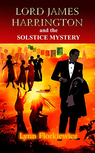 Lord James Harrington and the Solstice Mystery by [Florkiewicz, Lynn]