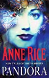 Pandora by Anne Rice front cover