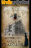 EL MISTERIOSO ANILLO DE CLADDAGH (Spanish Edition)