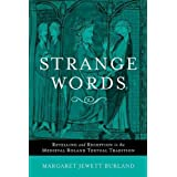Strange Words: Retelling and Reception in the Medieval Roland Textual Tradition