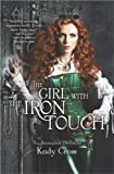 The Girl with the Iron Touch, Kady Cross, 0373211163