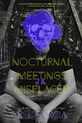 The truth is darker and closer than they ever imagined…  Nocturnal Meetings Of The Misplaced by bestselling Amazon author R.J. Garcia