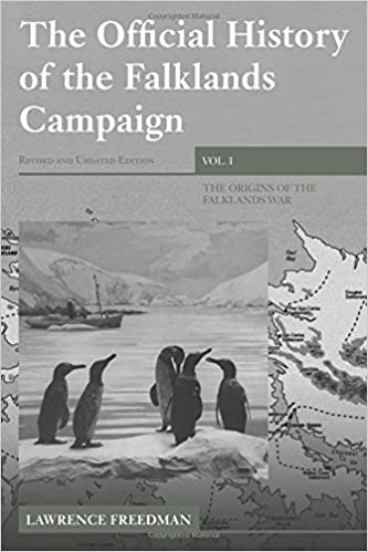 The Official History of the Falklands Campaign: The Origins of the Falklands War: v. 1 (Government Official History Series)