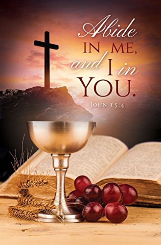 Communion Bulletin - ''Abide in Me and I in you'' KJV - (Package of 100)