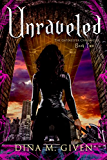 Unraveled (The Gatekeeper Chronicles Book 2)