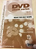 img - for Meant For Holy Scars (SATB) book / textbook / text book