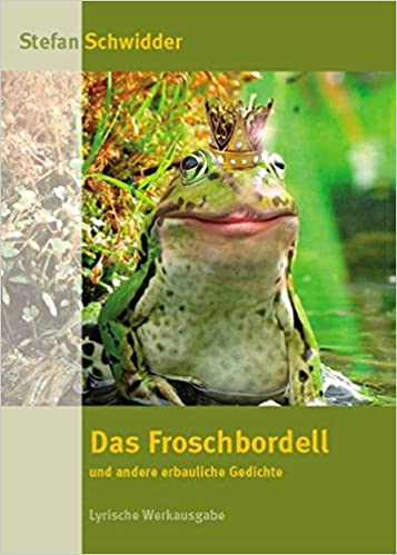 Frosch gedicht lustig