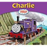 Thomas & Friends: Charlie (Thomas Story Library)
