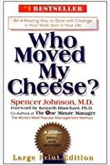 Who Moved My Cheese? by Spencer Johnson (2000-11-13) Hardcover
