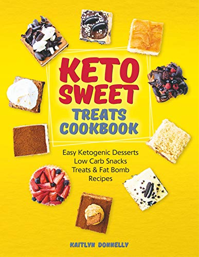 Keto Sweet Treats Cookbook by Kaitlyn Donnelly ebook deal