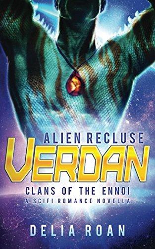 Download The Alien Recluse: Verdan: A SciFi Romance Novella (Clans of the Ennoi) pdf
