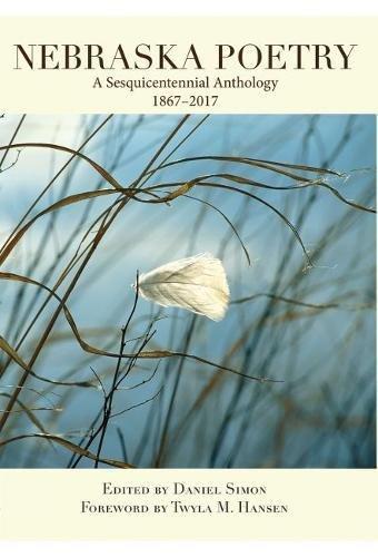 Nebraska Poetry: A Sesquicentennial Anthology by Stephen F. Austin University Press