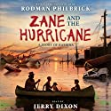 Zane and the Hurricane: A Story of Katrina Audiobook by Rodman Philbrick Narrated by Jerry Dixon