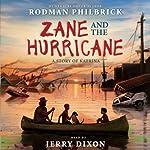 Zane and the Hurricane: A Story of Katrina | Rodman Philbrick