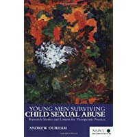 Young Men Surviving Child Sexual Abuse: Research Stories and Lessons for Therapeutic...