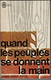 img - for Quand les peuples se donnent la main book / textbook / text book