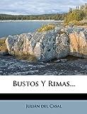 Bustos y Rimas..., Julián del Casal, 1274218594