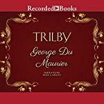 Trilby   George Du Maurier