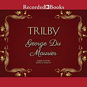 Trilby Audiobook