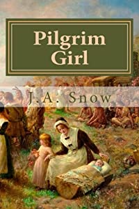 Pilgrim Girl (An American Family) (Volume 3)