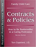 Family Child Care Contracts and Policies, Tom Copeland, 0934140707