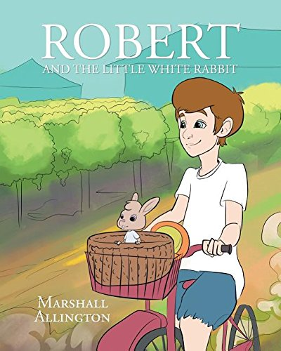 Robert and the Little White Rabbit PDF