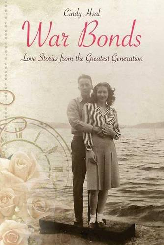 (War Bonds: Love Stories from the Greatest Generation)