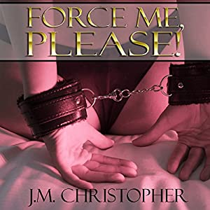 Force Me, Please Audiobook