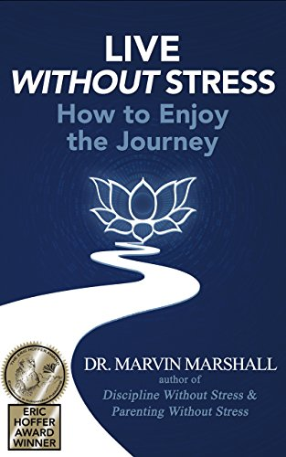 LIVE WITHOUT STRESS: How to Enjoy the Journey by [Marshall, Marvin]