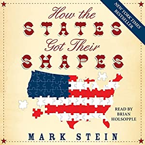 How the States Got Their Shapes (Hörbuch Download) | Mark ...
