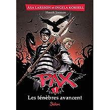 Pax - Nº 1: Les ténèbrent avancent