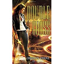 Double Cross (The Disillusionists Trilogy: Book 2)