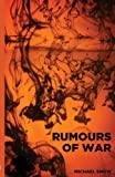Rumours of War, Michael Snow, 0615755593