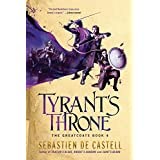 Tyrant's Throne (The Greatcoats, 4)