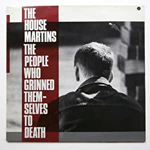 THE PEOPLE WHO GRINNED THEMSELVES TO DEATH VINYL LP THE HOUSEMARTINS