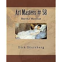 Art Masters # 58: Berthe Morisot