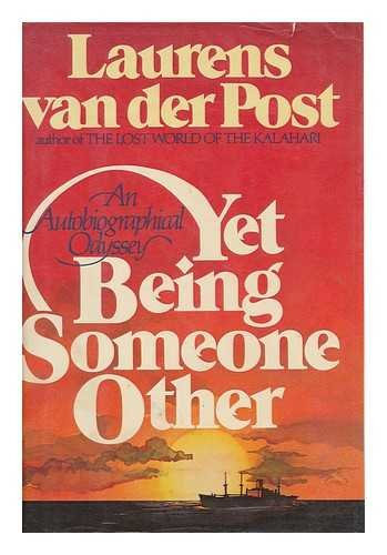 Yet being someone other