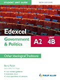 img - for Edexcel A2 Government & Politics Student Unit Guide New Edition: Unit 4B Other Ideological Traditions book / textbook / text book